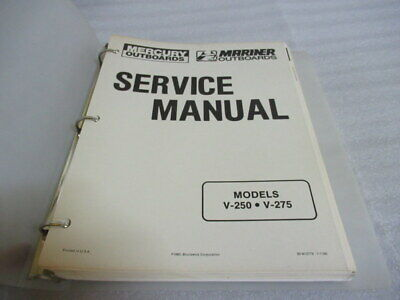 Mercury Outboards Models V-250 V-275 OEM Service Repair Manual P/N 90-813779