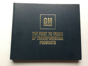 General Motors The First 75 Years La Salle Olds Caddy Chev Buick