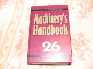 26 edition of the Machinery's Handbook in as new condition.