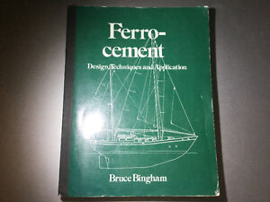 Ferro Cement: Design Techniques and Application by Bruce Bingham