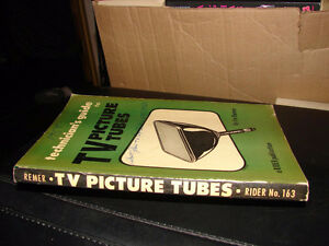technicians guide to TV Picture Tubes (Rider 163) Strathcona County Edmonton Area image 3