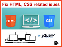 I will resolveJavascript, Jquery, CSS And HTML related issues.