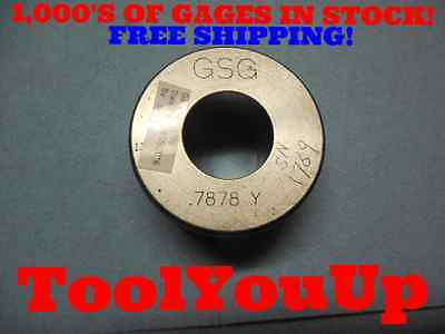 .7878 Class Y Smooth Plain Bore Ring Gage .7812 .0066 Oversize Toolmaker Tools