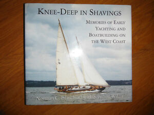 Knee-Deep in Shavings Yachting & Boatbuilding on the West Coast
