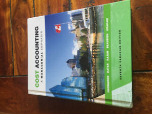 Cost Accounting A Managerial Emphasis Seventh Canadian Edition