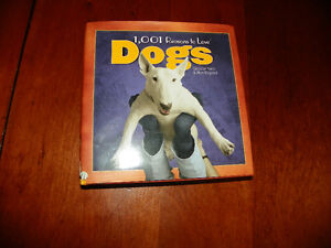 1,001 Reasons to Love Dogs Hard Cover Book London Ontario image 1