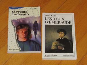 DENIS COTÉ /  2ROMANS  /littérature jeunesse auteur AVENTURE
