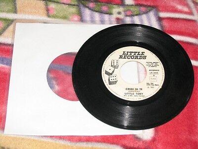"""LITTLE TONY - CREDI IN ME / LA MANO DEL... 7"""" JB LP"""