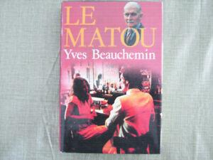 LE MATOU de Yves Beauchemin, livre NEUF de Québec loisirs