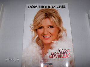 #228 Y'A DES MOMENTS SI MERVEILLEUX DOMINIQUE MICHEL $25
