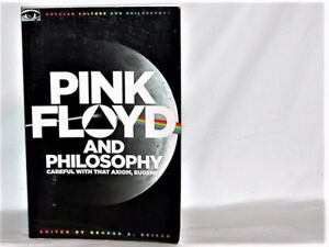 Pink Floyd and Philosophy edited by George A. Reisch