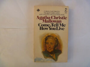 AGATHA CHRISTIE Mallowan - Come, Tell Me How You Live
