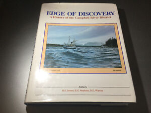 Edge of Discovery a History of the Campbell River District 1989
