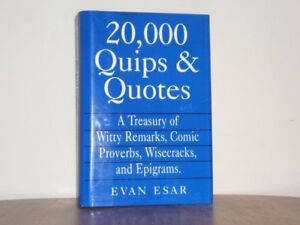 History Book - 20,000 Quips & Quotes.