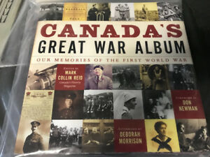 CANADA'S GREAT WAR ALBUM OUR MEMORIES OF THE FIRST WORLD WAR