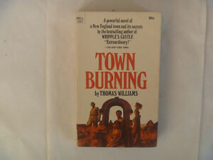 TOWN BURNING by Thomas Williams - 1971 Paperback