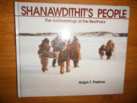 Shanawdithits People: The Archaeology of the Beothuks