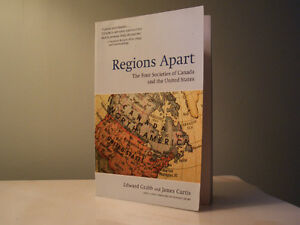 Regions Apart: The Four Societies of Canada and the United State