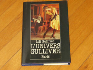 LILI GULLIVER / L'UNIVERS GULLIVER  PARIS  LITTÉ..ÉROTIQUE