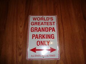 World's Greatest Grandpa Parking Sign