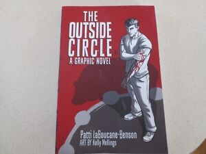 THE OUTSIDE CIRCLE A GRAPHIC NOVEL