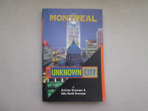 MONTREAL THE UNKNOWN CITY