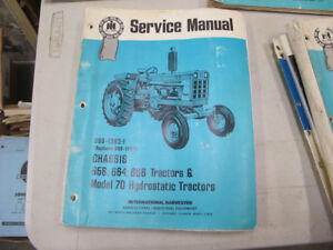 IH 656, 664, 666 & Model 70 Hyrdrostatic Tractor Service Manual