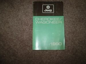 OWNERS MANUAL FOR 1990 JEEP CHEROKEE ( Factory Original )