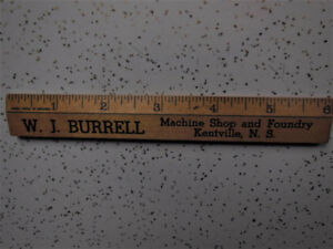 W.J.Burrell Kentville NS - Machine Shop/Foundry,  Wood Ruler