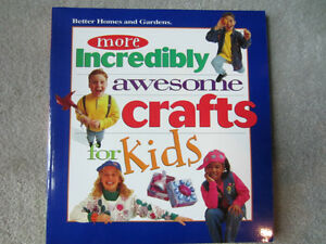 BRAND NEW - MORE INCREDIBLY AWESOME CRAFTS FOR KIDS