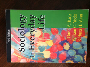 Sociology in Everyday Life (3rd Edition)- by Karp,Yoels & Vann