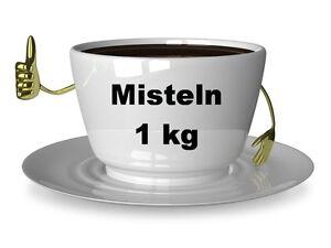 1kg Mistel geschnitten -  Kräutertee - Mistelkraut -Tee - Misteln - 1000g
