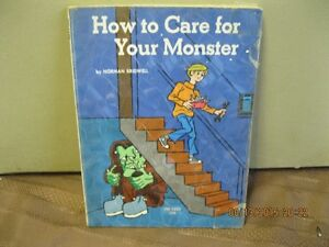 HOW TO  CARE FOR YOUR   MONSTER   BY   BRIDWELL    NORMAN Oakville / Halton Region Toronto (GTA) image 1