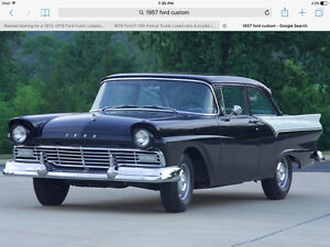 Wanted 57 Ford fairlane /custom 2 dr car