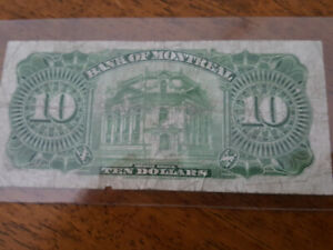1935 bank of Montreal $10.00 note...also...1928