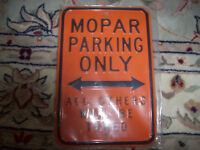 new in the package Mopar metal parking sign