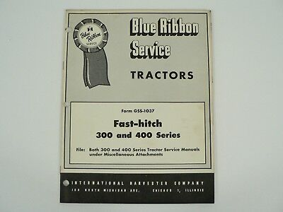 Fast Hitch 300 400 Series Tractors Service Manual International Harvester 1954