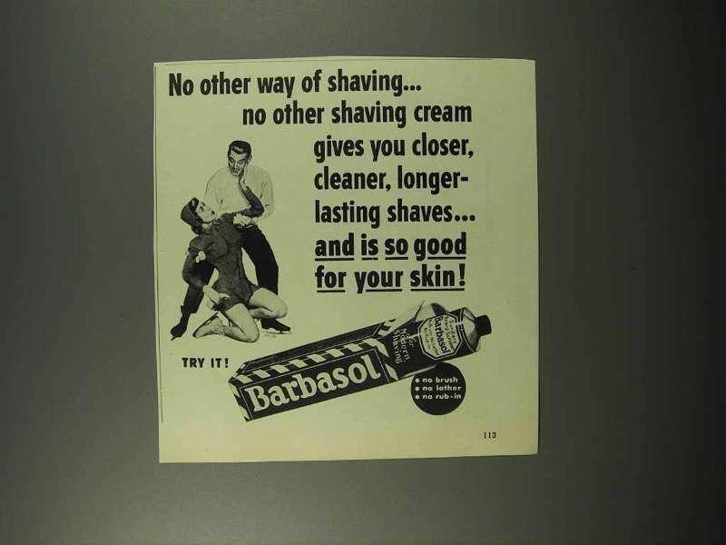 1951 Barbasol Shaving Cream Ad - No Other Way