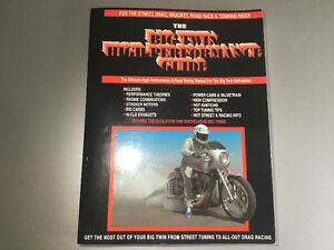 The Big Twin High-Performance Guide by Denish Harley-Davidson