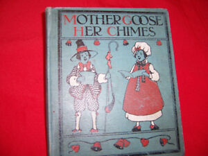 MOTHER GOOSE HER CHIMES...COPYRIGHT 1915
