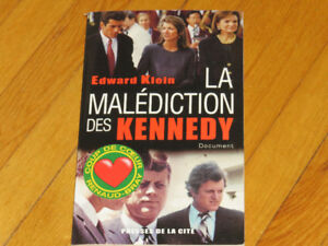 LA MALÉDICTION DES KENNEDY-EDWARD KLEIN-