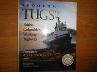 Skookum Tugs British Columbia's Working Tugboats by Peter Robson