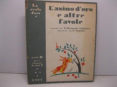BRIGANTE COLONNA Gustavo, L'ASINO D'ORO e altre favole di animali e di fiori