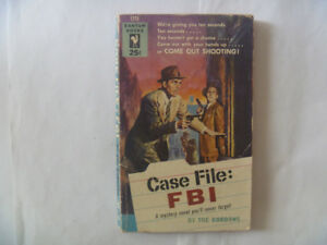 Case File: FBI by The Gordons - 1954 Paperback