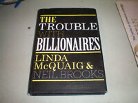 Trouble With Billionaires * The *** Linda McQuaig * Book * $8.00
