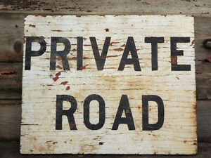 "NICE OLD ""PRIVATE ROAD"" SIGN FOR DECORATION - GREAT PATINA Peterborough Peterborough Area image 3"