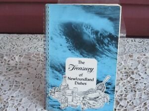 The Treasury of Newfoundland Dishes Cook Book--1976 Edition