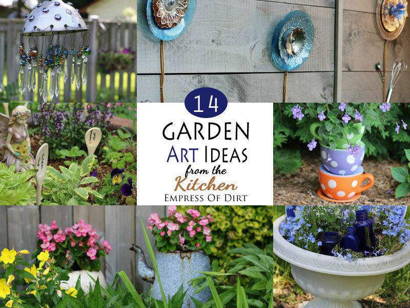 Use unwanted kitchen items to make garden art