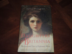 Daughters of Britannia by Katie Hickman - Hardcover