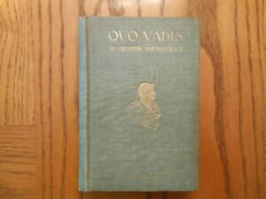 Quo Vadis by Henryk Sienkiewicz (Poland Nobel  winning author)